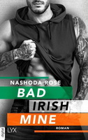 Bad irish mine Nashoda  Rose Lesen und Träumen