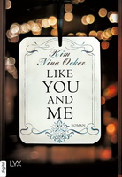 like you and me kim nina ocker lesen und träumen