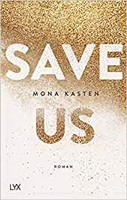 Save us Mona Kasten