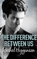 the difference between us Rachel Higginson Lesen und Träumen