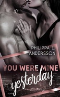 you were mine yesterday philippa l andersson